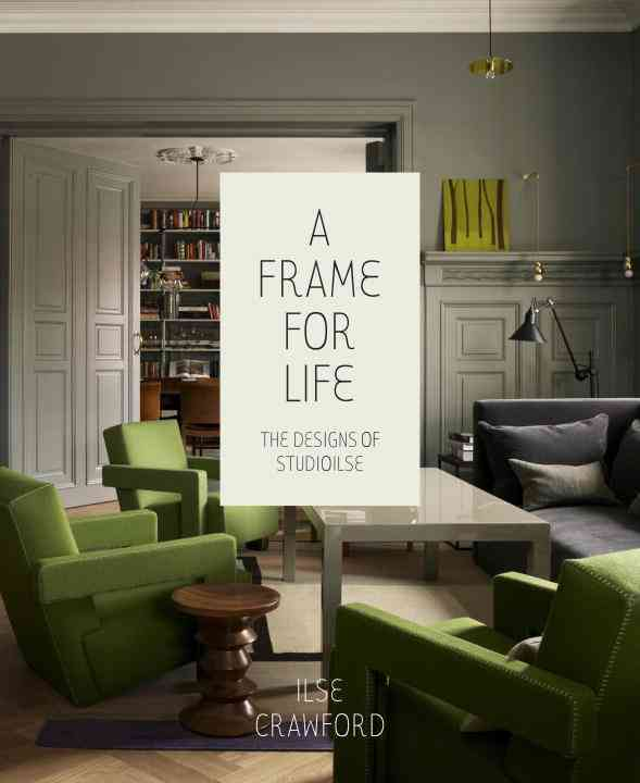 A Frame for Life By Crawford, Ilse/ Heathcote, Edwin