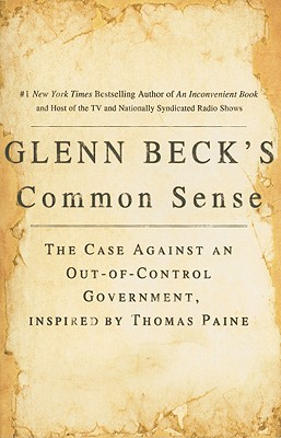 Glenn Beck's Common Sense By Beck, Glenn/ Kerry, Joseph (CON)